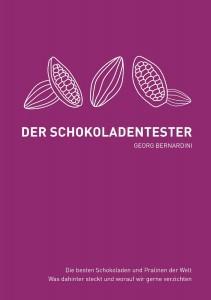 Bernardini, Der Schokoladentester